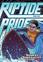 Riptide Pride (Sports Illustrated Kids…