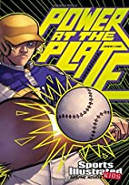 Power at the Plate (Sports Illustrated Kids…