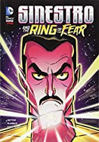 Sinestro and the Ring of Fear by Laurie S.…