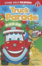 Truck Parade (Wonder Wheels) by Melinda…