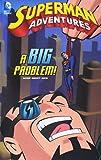 McCloud, Scott: A Big Problem! (DC Comics: Superman Adventures)