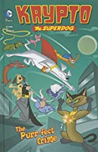 The Purr-fect Crime (Krypto the Superdog) by…