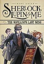 The Soprano's Last Song by Irene Adler