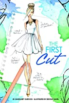The First Cut (Chloe by Design) by Margaret…