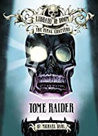 Tome Raider (Library of Doom: The Final…
