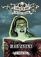 Death Sentence (Library of Doom: The Final…