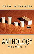 ANTHOLOGY Volume I by Enzo Silvestri