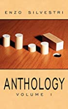 ANTHOLOGY Volume I by Enzo Silvestri