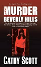 Murder in Beverly Hills: The Mob-Style…