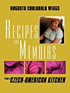 Recipes and Memoirs from a Czech-American…