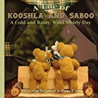 A Tale of Kooshla and Saboo: A Cold and…