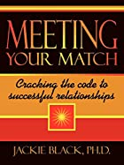 Meeting Your Match: Cracking the code to…