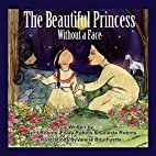 The Beautiful Princess Without a Face by…