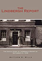The Lindbergh Report: The Untold Story of…