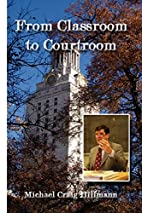 From Classroom to Courtroom by Michael…