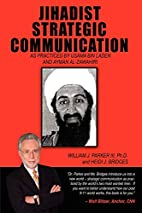 Jihadist Strategic Communication: As…