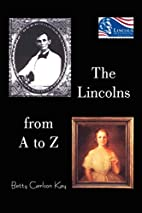 The Lincolns from A to Z by Betty Carlson…