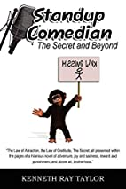 Standup Comedian: The Secret and Beyond by…