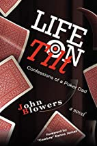 Life on Tilt: Confessions of a Poker Dad by…