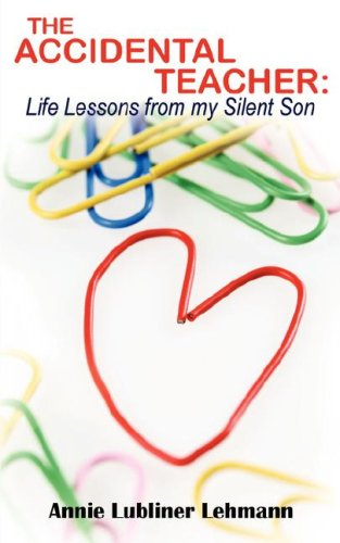 the-accidental-teacher-life-lessons-from-my-silent-son