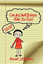 Can Any Small Business Make You Rich? by…