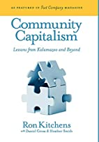 Community Capitalism: Lessons from Kalamazoo…