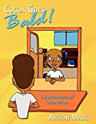 Cocoa Goes Bald!: The Adventures of Cocoa…