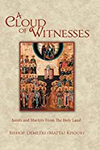 A Cloud of Witnesses: Saints and Martyrs…