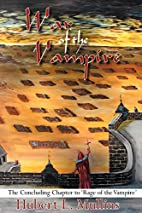 War of the Vampire: The Concluding Chapter…