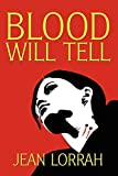 Lorrah, Jean: Blood Will Tell