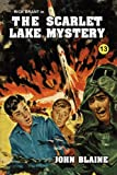 Blaine, John: The Scarlet Lake Mystery (Rick Brant Series)