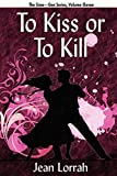 Lorrah, Jean: To Kiss or to Kill (To Kiss or to Kill (Sime~Gen, Book 11)