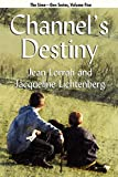 Lorrah, Jean: Channel's Destiny: Sime~Gen, Book Five