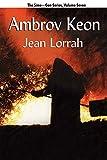 Lorrah, Jean: Ambrov Keon: Sime~Gen, Book Seven