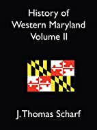History of Western Maryland Vol 2 by J.…