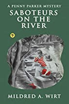 Saboteurs on the River by Mildred A. Wirt