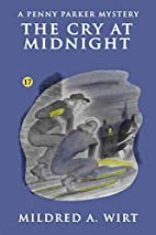 The Cry at Midnight by Mildred A. Wirt