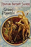 Swann, Thomas Burnett: Green Phoenix