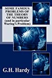 Hardy, G. H.: Some Famous Problems of the Theory of Numbers and in particular Waring's Problem