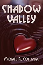 Shadow Valley: A Novel of Horror by Michael…