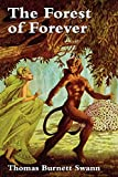 Swann, Thomas Burnett: The Forest of Forever