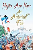 Karr, Phyllis Ann: At Amberleaf Fair