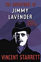 The Adventures of Jimmy Lavender: Chicago…