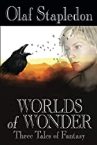 Worlds of wonder: Three tales of fantasy by…