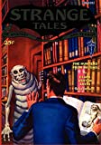 Betancourt, John Gregory: Pulp Classics: Strange Tales #6 (October 1932)
