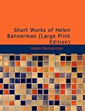 Bannerman, Helen: Short Works of Helen Bannerman