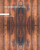 The Minister of Evil by William Le Queux