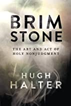 Brimstone: The Art and Act of Holy…