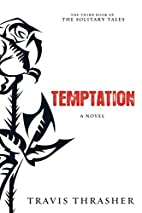 Temptation: A Novel (Solitary Tales Series)…