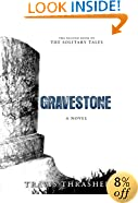 Gravestone: A Novel (Solitary Tales Series)
